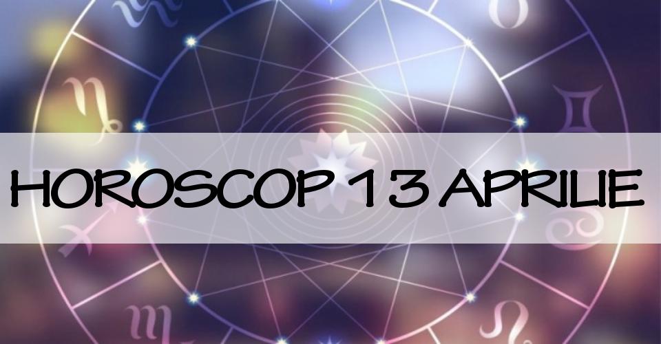 HOROSCOP VINERI 13 APRILIE: Zi plină de noroc pentru multe zodii, reuşite pe toate planurile